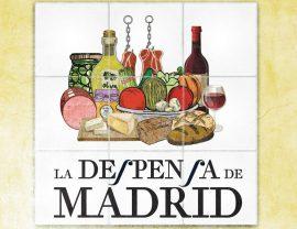 La Despensa de Madrid.