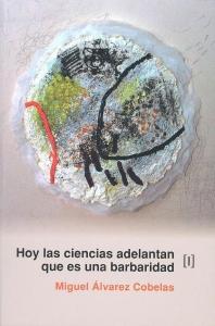 Portada del libro escrito por Miguel Ángel Cobelas.