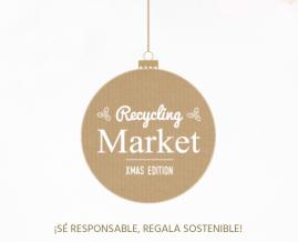 """Recycling Market """"Xmas Edition"""", elprimer mercado navideño donde todos los productos provienen del reciclaje."""