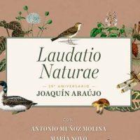 'Laudatio Naturae', un tributo al medio siglo de divulgación científica del naturalista Joaquín Araújo